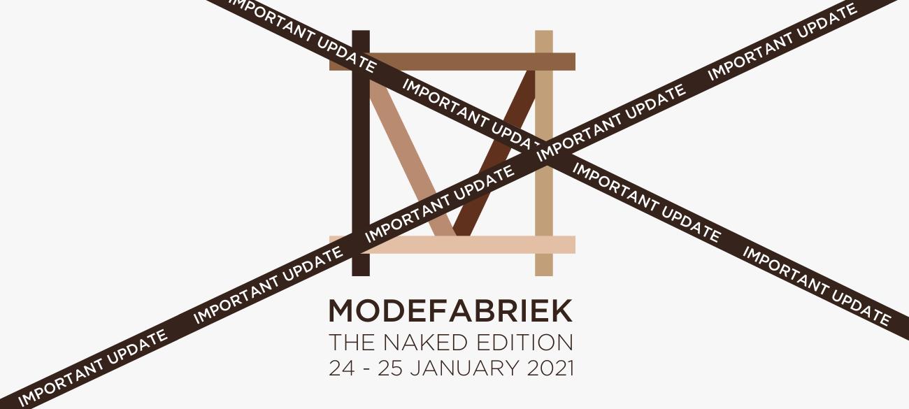Modefabriek neemt lastig besluit januari editie niet door te laten gaan